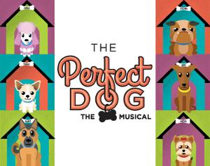 Laguna Playhouse Presents Youth Theatre Production Of Musical THE PERFECT DOG