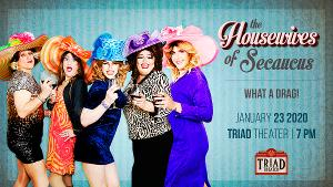 The Housewives Of Secaucus Come To The Triad Theater