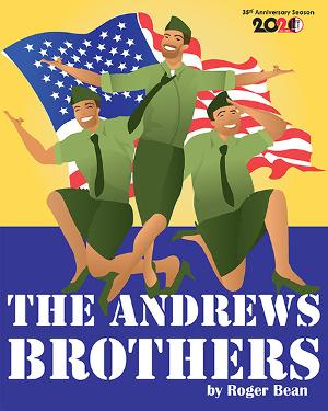 Madcap Musical THE ANDREWS BROTHERS Announced At International City Theatre