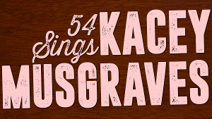 Taylor Iman Jones, Molly Griggs, and More Join 54 SINGS KACEY MUSGRAVES
