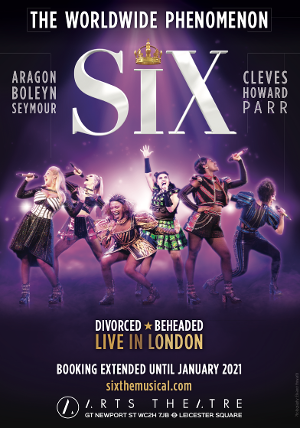 SIX Announces New West End Booking Period Through January 2021 and Celebrates First Birthday
