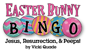 EASTER BUNNY BINGO: JESUS, RESURRECTION, AND PEEPS! Premieres at the Royal George Theatre