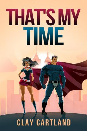 Jan McArt's New Play Readings At Lynn University Presents Clay Cartland's THAT'S MY TIME