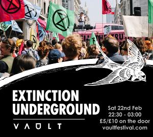 EXTINCTION UNDERGROUND Comes to VAULT Festival