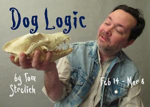 Quirky Comedy DOG LOGIC Opens At Theatre In The Round