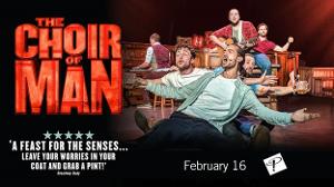 THE CHOIR OF MAN Returns To Playhouse Square For A Musical Pub Crawl February 16