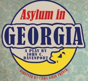 Red Rover Presents ASYLUM IN GEORGIA By John C. Davenport Opens February 13