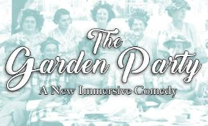 Majestic Rep Premieres Immersive THE GARDEN PARTY