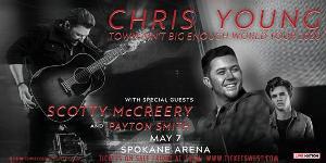 Chris Young, Scotty Mccreery, And Payton Smith Come To The Spokane Arena