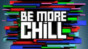 BE MORE CHILL Extends in London Until 14 June 2020; Will Become the Longest Running Show At The Other Palace