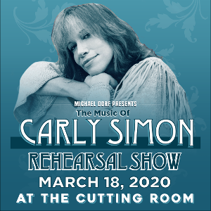 New Artists Added to THE MUSIC OF CARLY SIMON At Carnegie Hall