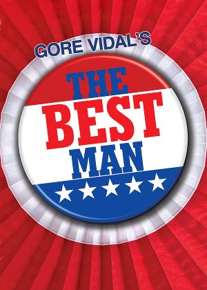 Philadelphia Stars Fill The Walnut Stage For Gore Vidal's THE BEST MAN