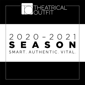 PASSING STRANGE, THE HUMANS and More Announced for 2020-21 Season At Theatrical Outfit