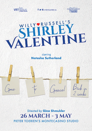 VR Theatrical Presents Willy Russell's SHIRLEY VALENTINE at the Studio Theatre, Montecasino