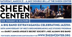 JAZZ50 Big Band Extravaganza Announced at Sheen Center