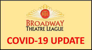 Broadway Theatre League Postpones Shows Due to Covid-19