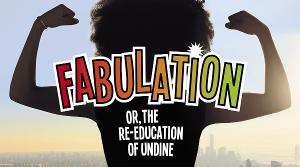 FABULATION Postponed At The Lyric Stage Company Of Boston