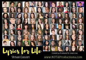 VIDEO: Young Performers From Broadway and Beyond Come Together for LYRICS FOR LIFE Virtual Concert