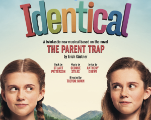World Premiere Of THE PARENT TRAP Musical, IDENTICAL, Is Postponed Until 2021