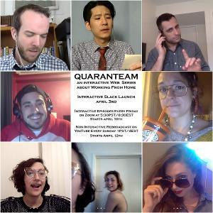New Series QUARANSTREAM Launches Online