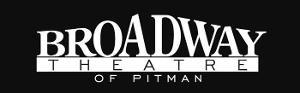 The Broadway Theatre Of Pitman Announces Postponements
