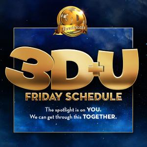 3-D THEATRICALS Announces Online Programming for Friday, April 10