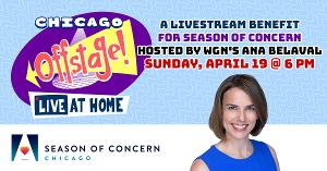CHICAGO OFFSTAGE! Live Virtual Benefit Concert to Air 4/19