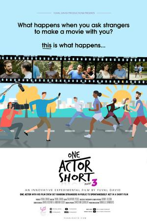 In 'One Actor Short 3,' Yuval David Invites Complete Strangers To Star In Film On Streets Of New York City