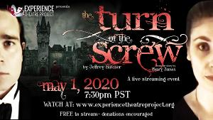 Experience Theatre Project PresentsLivestream of THE TURN OF THE SCREW