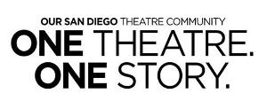 San Diego Theatres Jointly Announce ONE THEATRE. ONE STORY.