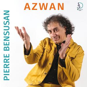 Canadian Release of French Guitar Master Pierre Bensusan's New CD 'Azwan'; 2020 Tour Postponed