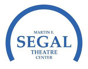 The Martin E. Segal Theatre Center Announces SEGAL TALKS Week Six