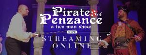 Hale Center Theater Orem To StreamPIRATES OF PENZANCE: A TWO MAN SHOW