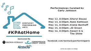 Kentucky Performing Arts Announces Next Week's #KPAatHome Schedule