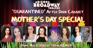 ABT Celebrates Moms Everywhere With QUARANTINED Mother's Day Special