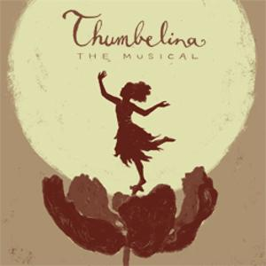 Musical Theatre Of Anthem Presents THUMBELINA