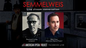 AOPTV Presents Livestream Discussion About Opera SEMMELWEIS