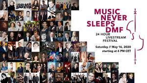 Schedule Announced For Tomorrow's MUSIC NEVER SLEEPS Dresden Music Festival 24-Hour Livestream