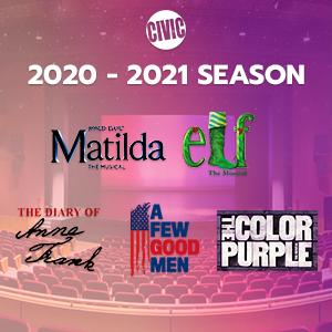 Civic Theatre's 2020-2021 Season Announcement
