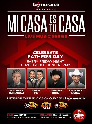 SBS Entertainment Celebrates Father's Day With A Special Edition Of MI CASA ES TU CASA Live Music Series