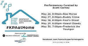#KPAatHome Continues With Artist Curated Performances
