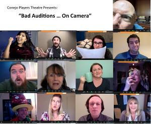 ConejoPlayers Theatre Presents BAD AUDITIONS...ON CAMERA