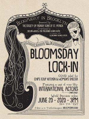 Stars From Stage and Screen Will Take Part in BLOOMSDAY LOCK-IN