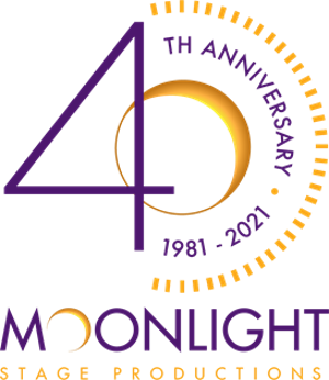 Moonlight Stage Productions Announces Postponement of 40th Anniversary Season to 2021