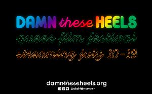 DAMN THESE HEELS Queer Film Festival Returns This Summer