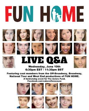 FUN HOME Broadway, Tour, and West End Cast Members Will Take Part in a Q&A For The Actors Fund