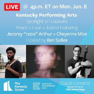 Kentucky Performing Arts Spotlighted In Kennedy Center Couch Concert Series