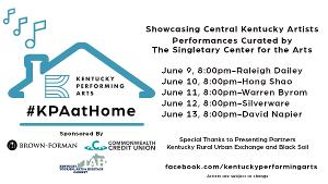 Kentucky Performing Arts' #KPAatHOME Series Celebrates Central Kentucky Artists