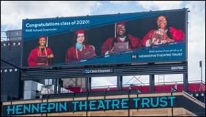 Hennepin Theatre Trust And Clear Channel Outdoor Honor The FAIR School Downtown's Class Of 2020