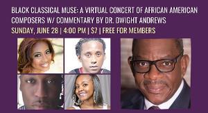 Hammonds House Digital Presents Black Classical Muse Concert On June 28
